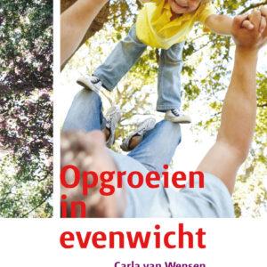 boek Opgroeien in evenwicht van Carla van Wensen